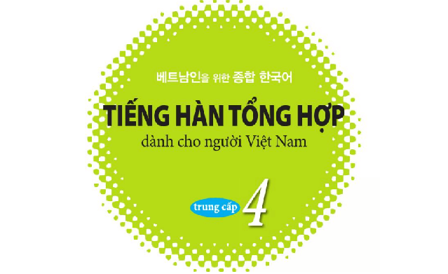 download-giao-trinh-tieng-han-tong-hop-trung-cap-4-pdffile-nghe-mien-phi